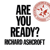 Richard Ashcroft, Are You Ready [US]