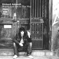 Richard Ashcroft, Words Just Get In The Way